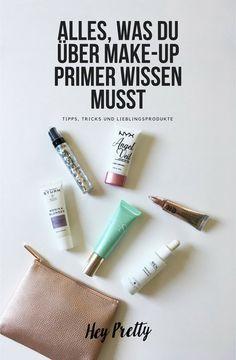 Alles, was du über Makeup Primer wissen musst (Tipps, Tricks und Lieblingsprodukte von Beautybloggern), Hey Pretty Beauty Blog