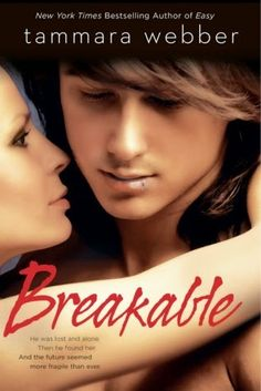 Charlando A Gusto: Breakable - Serie Contours Of The Heart 02 - Tammara Webber  http://www.charlandoagusto.com/2015/03/breakable-serie-contours-of-heart-02.html #Libros #Portadas