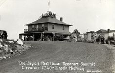 Doc Seylars Rest House at Tuscarora Summit, Pa., was a highway landmark. Mountaintop stops were popular because cars tended to overheat on their way up and needed to cool before proceeding. (date unknown) http://ow.ly/r3EFG