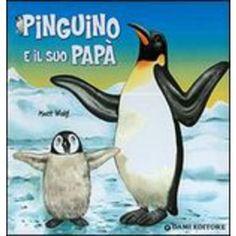 Pinguino e il suo papà