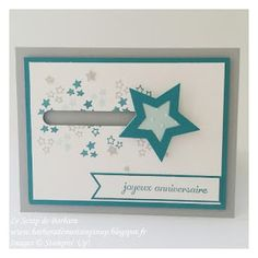 Le Scrap de Barbara Démonstratrice Stampin'Up: Carte d'anniversaire Etoiles gris et bleu à mouvement rotatif et son tutoriel en vidéo, Informations Importantes sur le Lancement du Nouveau Catalogue Annuel 2016/2017 Fun Fold Cards, Cool Cards, Birthday Diy, Birthday Cards, Stampin Up, Slider Cards, Interactive Cards, Masculine Cards, Kids Cards