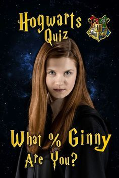 Hogwarts Quiz: What % Ginny Are You? | other stufff in 2019
