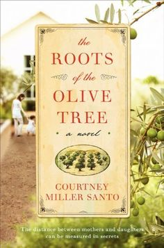 Right now The Roots of the Olive Tree by Courtney Miller Santo is $1.99