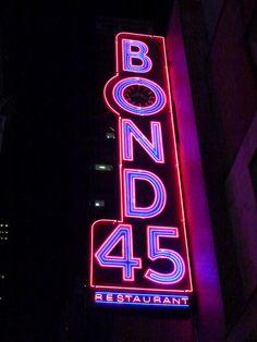 pinterest.com/fra411 #sign Bond 45 Restaurant ~ Classic Neon Sign