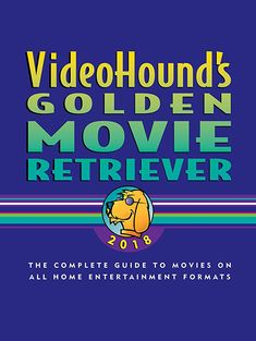 Videohound's Golden Movie Retriever The Complete Guide to Movies on Vhs, DVD, and Hi-Def Formats World Almanac, Vhs To Dvd, Popular Books, Book Projects, Free Books, Books Online, Book Worms, Books To Read