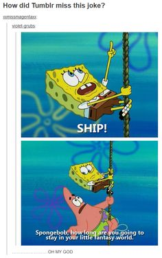how is it that this show represents all fandoms perfectly? <- because Spongebob has the answers to all life's quandaries. The Tao of Spongebob!>- You are so right I realized that too, there is a Spongebob reference for everything in all fandoms. Funny Shit, The Funny, Funny Memes, Funny Stuff, Funny Laugh, Funny Things, Destiel, Percy Jackson, Gabe The Dog