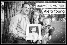Motivating Mother – Aleta Young