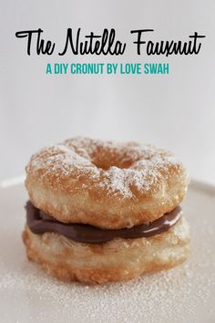 The Nutella Fauxnut - A super easy DIY Cronut! Wow... not on plan AT ALL but looks amazing for a special occasion!