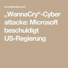 """WannaCry""-Cyberattacke: Microsoft beschuldigt US-Regierung"