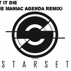 Let it Die by Starset (The Maniac Agenda Pleasant Nightmare Remix)  #EDM #Music #FreedomOfArt  Join us and SUBMIT your Music  https://playthemove.com/SignUp
