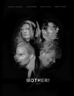 Mother! (2017) directed by Darren Aronofsky