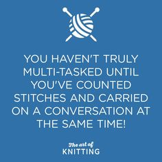 knitting quotes sayings www imgkid the image kid Knitting Quotes, Knitting Humor, Crochet Humor, Knitting Projects, Funny Crochet, Crochet Projects, Knitting Needles, Knitting Yarn, Hand Knitting