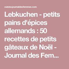 Lebkuchen - petits pains d'épices allemands : 50 recettes de petits gâteaux de Noël - Journal des Femmes