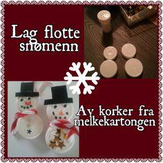 Lag flotte snømenn av melkekorker, gå inn å se hvordan på  http://www.smabarnsforeldre.no/aktiviteter-for-barn-lag-snomenn-av-korker/