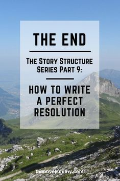 The Story Structure Series Perfecting the Resolution - The Novel Smithy Creative Writing Tips, Book Writing Tips, Writing Workshop, Writing Process, Writing Resources, Writing Help, Writing Skills, Writing Courses, Writing Genres