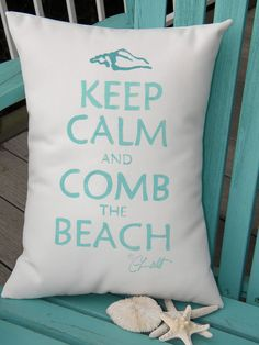 Outdoor pillow Keep Calm and Comb the Beach 12x16 by crabbychris, $38.00
