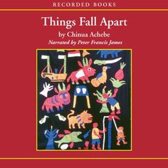 an analysis of things fall apart a historical novel by chinua achebe Things fall apart historical/literary information-chinua achebe cliff notes™, cliffs notes™, cliffnotes™,  chinua achebe, in his novel,.