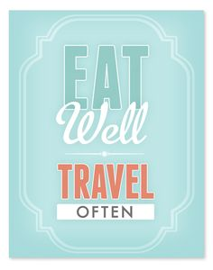 Eat Well Travel Often art print by Wicked Paper Co.
