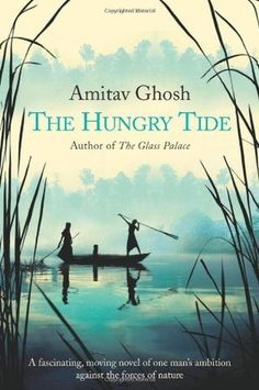 The Hungry Tide by Amitav Ghosh http://www.bookscrolling.com/40-best-asian-books/