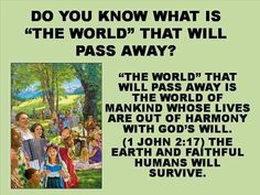 Will this world be destroyed? Ecclesiastes 1:4; Psalm 104:5