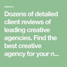 Dozens of detailed client reviews of leading creative agencies. Find the best creative agency for your needs. Good Things, Creative, Blogging