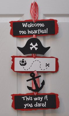 Pirate Birthday Party Door Sign Welcome Me Hearties Pirate Birthday Party Door Sign. I may turn this Deco Pirate, Pirate Theme, Pirate Birthday, Boy Birthday, Birthday Ideas, Classroom Birthday, Birthday Door, Classroom Themes, Decoration Pirate