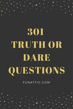 An extensive list of truth or dare questions. The fun, the funny, the embarrassing, and the daring. Enjoy a good clean game of truth or dare at your next fun event. Funny Truth Or Dare, Good Truth Or Dares, Truth Or Dare Games, Truth Or Dare Jenga, Truth Or Dare Pics, Dares For Teens, Dares For Couples, Funny Couples, Truth Or Truth Questions
