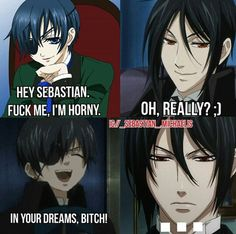 What the frick is this? 😂😂😂😂 What the frick is this? 😂😂😂😂 More from my site Decoração com fotos Organize Your Dorm Room With These 6 Dollar Store Items Imagens de Creepypastas – Smile Dog/Smile. Black Butler Comics, Black Butler Funny, Black Butler Grell, Black Butler Sebastian, Black Butler Kuroshitsuji, Me Anime, Anime Eyes, Otaku, Black Butler Characters