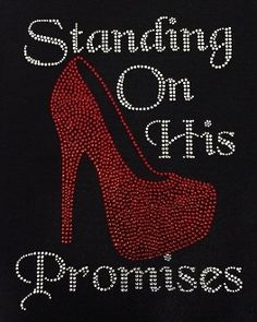 """STANDING ON HIS PROMISES HIGH HEEL  find us on ETSY  """"PASSIONFORBLING"""" facebook    BLING IT ON"""