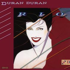 My favorite DD album from the early years. A lot of fans bailed after Roger and Andy left, but I've remained a fan throughout and appreciate their growth. Happy Returns, Number Of The Beast, Rock Of Ages, Patrick Nagel, Music People, Music Albums, Duran Duran Albums, Cool Album Covers, Best Albums