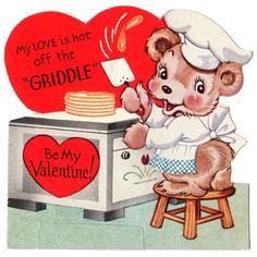 "BEAR CHEF MAKING PANCAKES - ""MY LOVE'S HOT OFF THE GRIDDLE"" / VTG VALENTINE CARD"