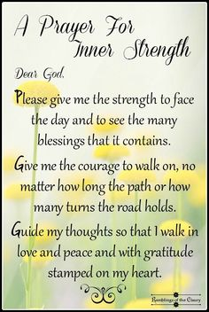 Faith prayer quotes prayer from the faith hope prayer quotes Prayer Scriptures, Bible Prayers, Faith Prayer, God Prayer, Power Of Prayer, Strength Prayer, Catholic Prayers For Strength, Prayer For Courage, Prayers For Peace