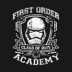 Check out this awesome #Star #Wars FIRST ORDER ACADEMY #Shirt @ https://www.teepublic.com/t-shirt/182390-first-order-academy?aff_store_referral_id=756