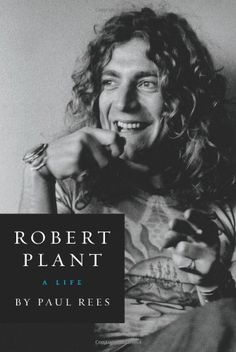 Robert Plant: A Life by Paul Rees http://www.amazon.com/dp/0062281380/ref=cm_sw_r_pi_dp_N2Fgvb0F9AG0P