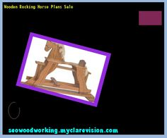 Wooden Rocking Horse Plans Sale 075209 - Woodworking Plans and Projects!