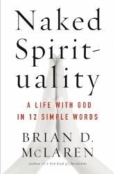 Spirituality can happen anywhere. That helps people begin to see that their work life is sacred and that spirituality can happen in all dimensions of life. All dimensions of life can be touched by the sacred. Brian McLaren