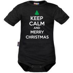 Body bébé : Keep Calm and MERRY CHRISTMAS (m. courtes ou longues)