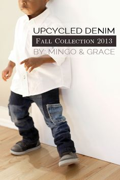 Upcycle Denim, Extending Jeans Life – Fall Collection 2013 {I don't know if we are hipster enough to pull this off, but these sure are cute!}
