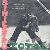 .ESPACIO WOODYJAGGERIANO.: SINIESTRO TOTAL - (1983) Sexo chungo (single) http://woody-jagger.blogspot.com/2008/09/siniestro-total-1983-sexo-chungo-single.html