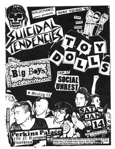 Jan 14, 1984.  Perkin's Palace, Pasadena. Suicidal Tendencies, Toy Dolls, Big Boys, Social Unrest, Stalag 13. It's Mike Colacion!