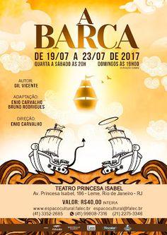 """Agenda Cultural RJ: """"A Barca"""" tem origem num do mais primorosos clássi..."""