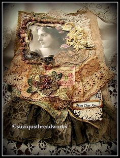 SuziqusThreadworks.blogspot.com using upholstery, chiffon, yarn & laces, machine embroidery, French Vintage women as focal points