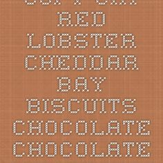 Copy Cat Red Lobster Cheddar Bay Biscuits - Chocolate Chocolate and More!