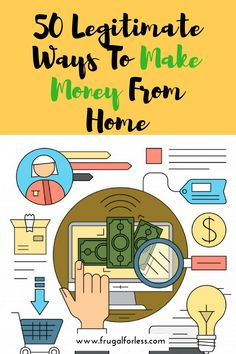 Read on for 50 legitimate ways to make money from home. If you want to make money online, it's not as difficult as you think. Earn money reading emails, watching videos, and other things you do on a regular basis. Most of these methods allow you to make money fast, and are simple and easy without requiring a lot of time and effort.