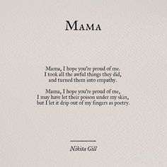 nikita_gill – Anna Kirchner – - Beste Just Luxus Nikita Gill, Poem Quotes, Words Quotes, Wise Words, Life Quotes, Mama Quotes, Qoutes, Poems On Life, New Mom Quotes