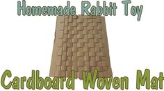 I hope you guys enjoyed this video on how to make a cardboard woven mat! My bunnies really love this toy and I am sure your rabbits will too! Rabbit Toys, Pet Rabbit, Guinea Pig Toys, Guinea Pigs, Diy Bunny Toys, Best Pet Birds, Dora, Bunny Care, House Rabbit