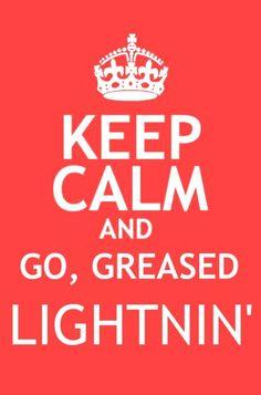 Go, Greased Lightnin'