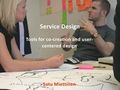 Service design tools for co creation and user centered design