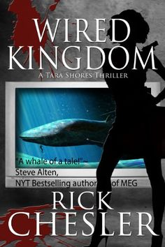 Wired Kingdom (A Tara Shores Thriller) by Rick Chesler http://www.amazon.com/dp/B00ICLJUN2/ref=cm_sw_r_pi_dp_2x1Evb09DG72R