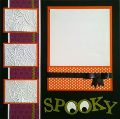 Sally- this is cool and I don't like Halloween so much!!!...........j................Scrap Happens!: Halloween Scrapbook Layouts #scrapbooklayouts
